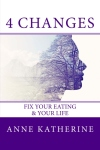 4 Changes Fix Your Eating
